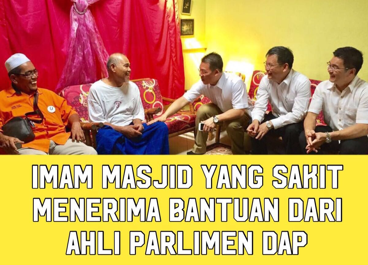 Imam masjid yang sakit menerima bantuan dari Ahli Parlimen DAP