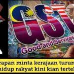 Pakatan Harapan minta kerajaan turunkan cukai GST, hidup rakyat kini kian tertekan.
