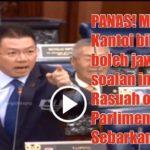 PANAS! Menteri BN Kantoi bila TAK boleh jawab soalan indeks Rasuah oleh Ahli Parlimen Taiping. Sebarkan!