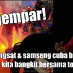 Tergempar! Politik bangsat & samseng cuba bunuh Tun Dr M. Mari kita bangkit bersama tolak BN! Sebarkan!