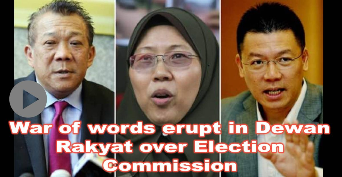 War of words erupt in Dewan Rakyat over Election Commission