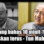 Seorang bahas 10 minit? Baik luluskan terus – Tun Mahathir