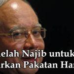 Tiga helah Najib untuk singkirkan Pakatan Harapan