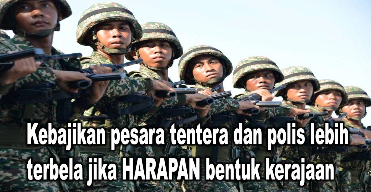 Kebajikan pesara tentera dan polis lebih terbela jika HARAPAN bentuk kerajaan