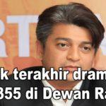 Babak terakhir drama RUU355 di Dewan Rakyat