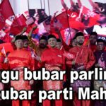 Tunggu bubar parlimen, dia bubar parti Mahathir