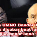 Ketua UMNO Bandar Tun Razak dicabar buat laporan polis jika benar kena 'game'