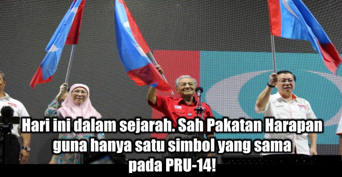 Hari ini dalam sejarah. Sah Pakatan Harapan guna hanya satu simbol yang sama pada PRU-14! Ubah, selamatkan Malaysia!
