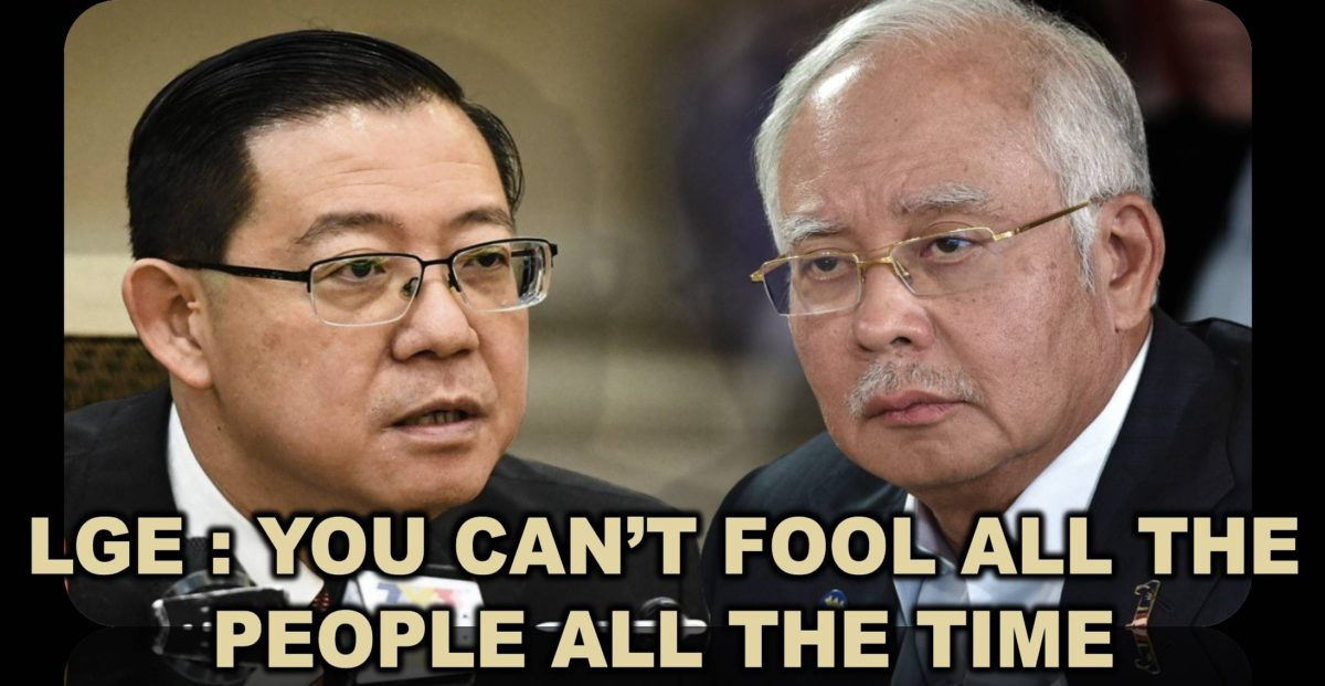 LGE : YOU CAN'T FOOL ALL THE PEOPLE ALL THE TIME