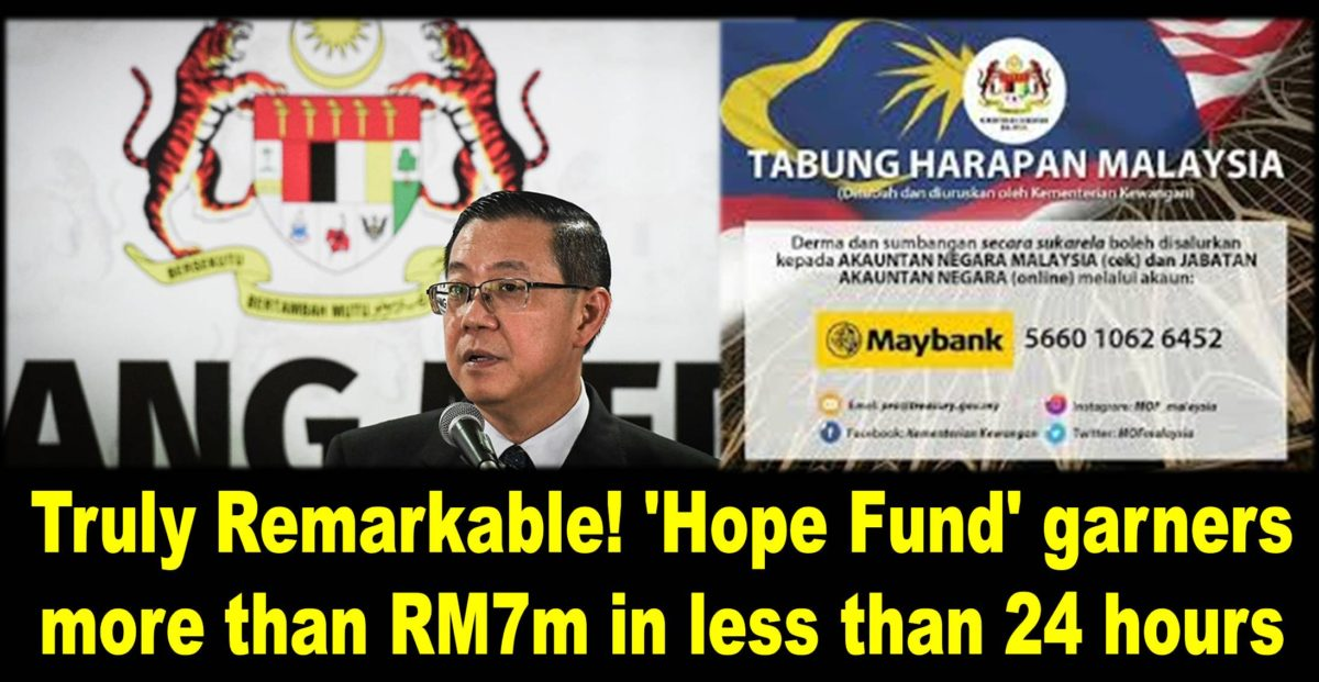 Truly Remarkable! 'Hope Fund' garners more than RM7m in less than 24 hours
