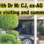 Date with Dr M: CJ and ex-AG among those visiting and summoned