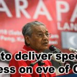 Dr M to deliver special address on eve of GE14