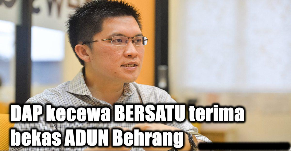 DAP kecewa BERSATU terima bekas ADUN Behrang