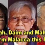 Rafidah, Daim and Mahathir to storm Malacca this Friday