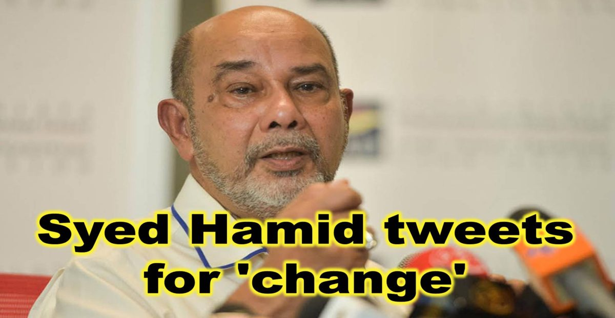 Syed Hamid tweets for 'change'