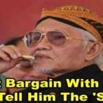 Don't Bargain With Taib, Just Tell Him The 'Score'