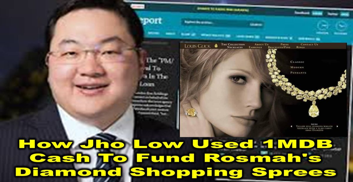 How Jho Low Used 1MDB Cash To Fund Rosmah's Diamond Shopping Sprees