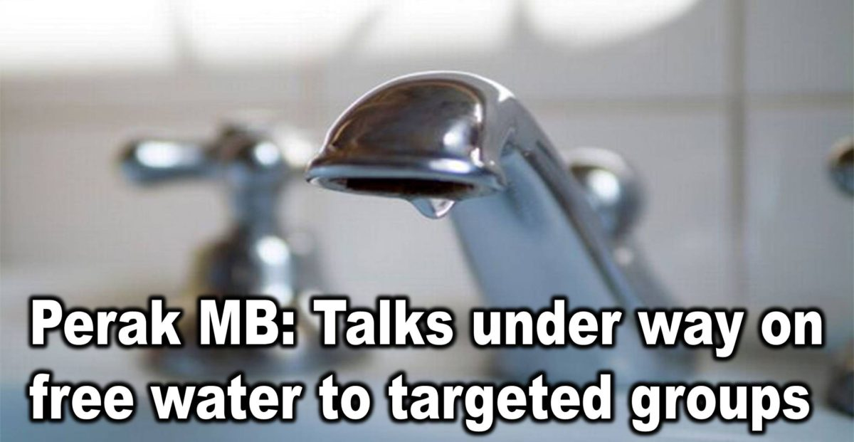 Perak MB: Talks under way on free water to targeted groups
