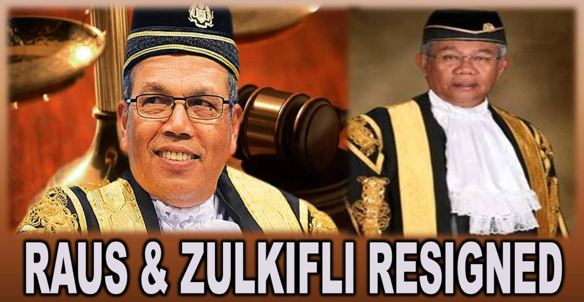 RAUS & ZULKIFLI RESIGNED