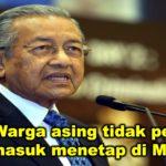 PM : Warga asing tidak perlu di bawa masuk menetap di Malaysia