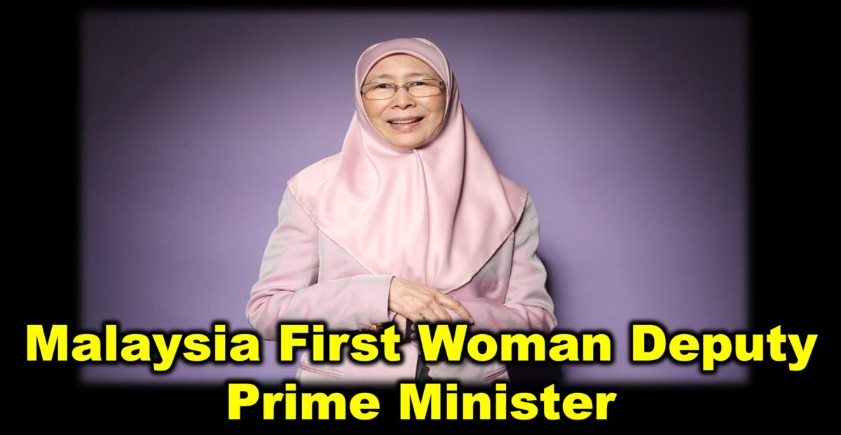Malaysia First Woman Deputy Prime Minister
