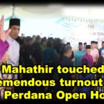 Tun Dr M touched by the tremendous turnout at Seri Perdana Open House