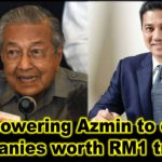 PM empowering Azmin to oversee companies worth RM1 trillion