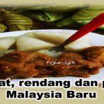 Ketupat, rendang dan politik Malaysia Baru