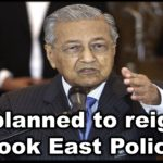 "PM planned to reignite ""Look East Policy"""