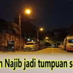 Kediaman Najib jadi tumpuan sekali lagi
