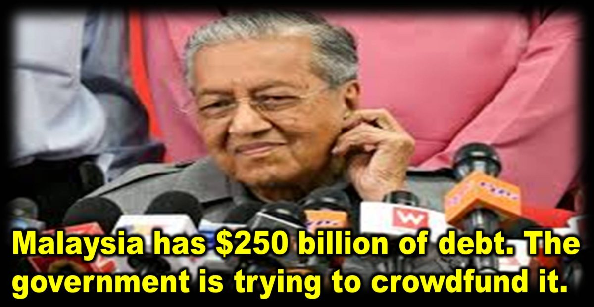 Malaysia has $250 billion of debt. The government is trying to crowdfund it.