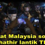 Rakyat Malaysia sokong Dr Mahathir lantik Thomas