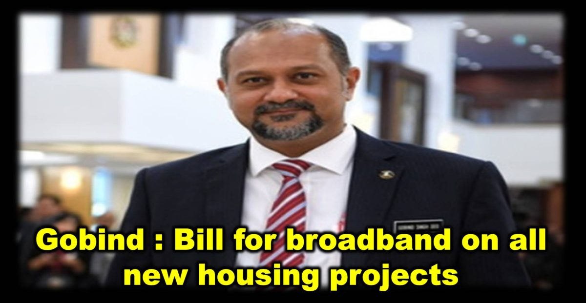 Gobind : Bill for broadband on all new housing projects