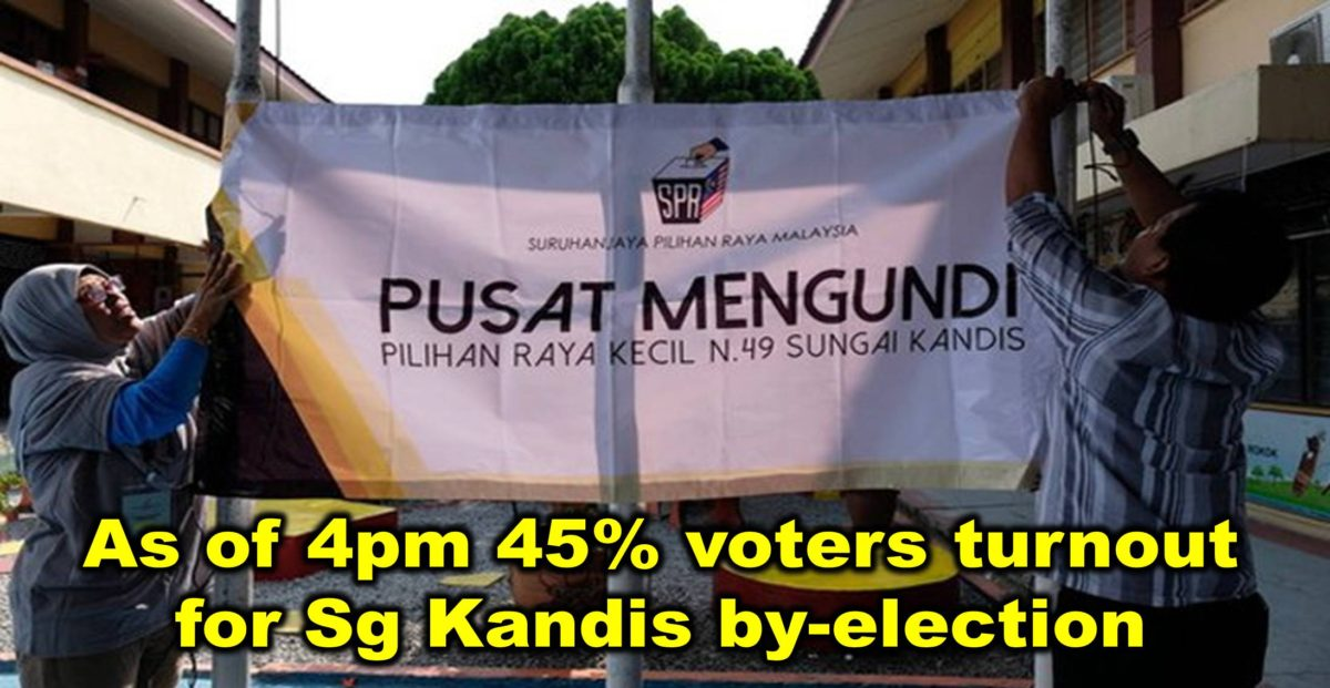 As of 4pm 45% voters turnout for Sg Kandis by-election