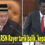 Nga arah RSN Rayer tarik balik 'kepala bapak'