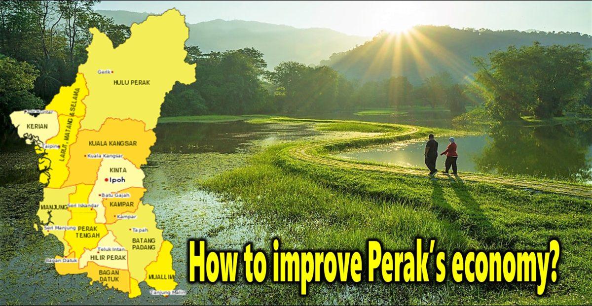 How to improve Perak's economy?