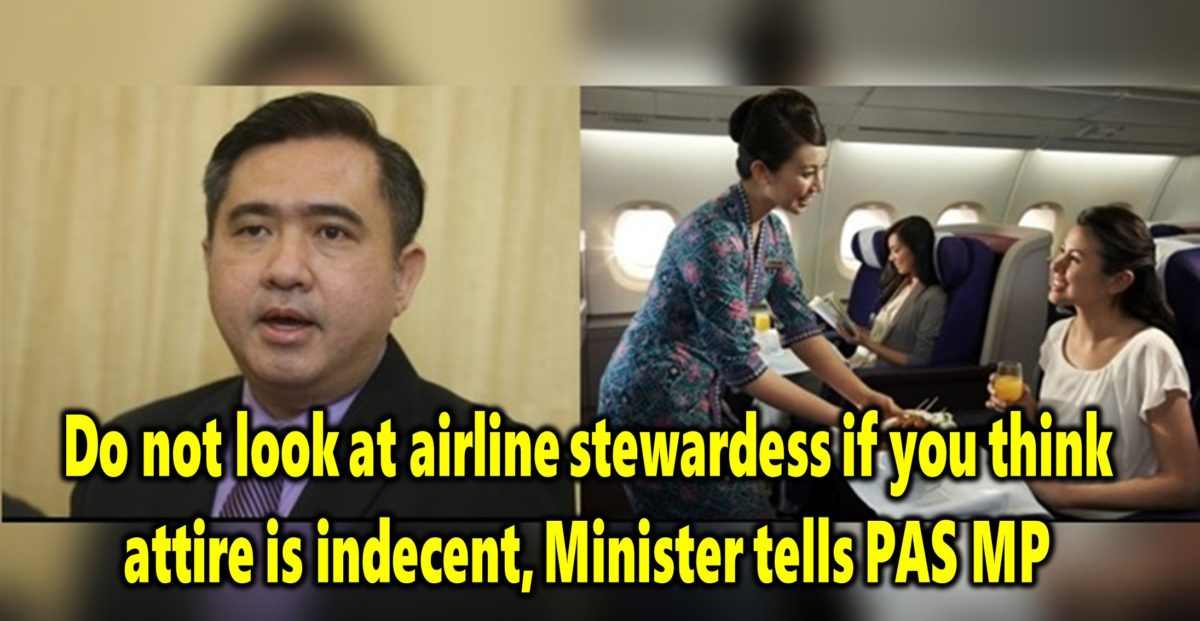 Do not look at airline stewardess if you think attire is indecent, Minister tells PAS MP