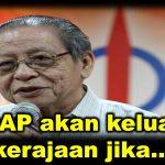 DAP akan keluar kerajaan jika…