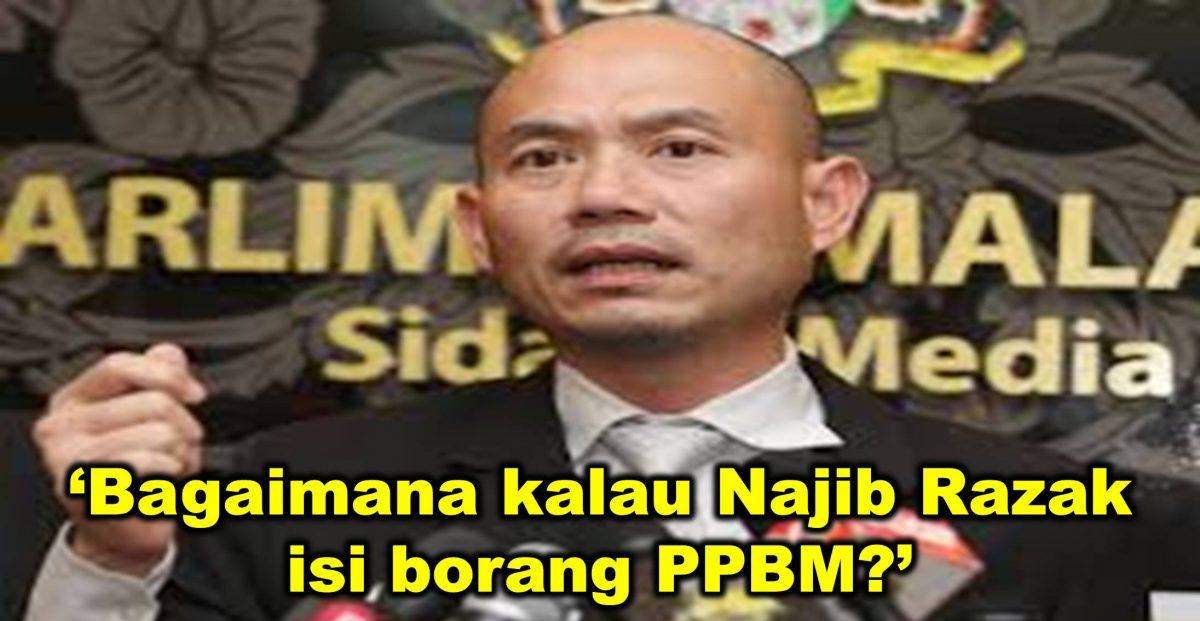 'Bagaimana kalau Najib Razak isi borang PPBM?'