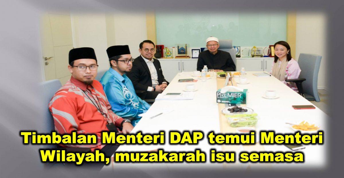 Timbalan Menteri DAP temui Menteri Wilayah, muzakarah isu semasa