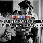 Jangan terima permohonan Rahim Thamby Chik masuk PPBM