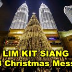 Lim Kit Siang : 2018 Christmas Message