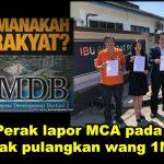 DAP Perak lapor MCA pada polis, desak pulangkan wang 1MDB