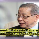 2019 penentu Malaysia Baharu berjaya digerakkan atau sekadar khayalan