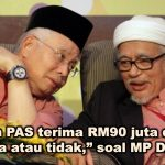"""Dakwaan PAS terima RM90 juta dari Najib """"Ya atau tidak,"""" soal MP DAP"""