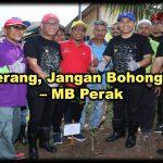 Terus Terang, Jangan Bohongi Rakyat – MB Perak