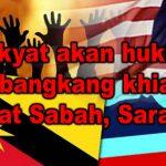 Rakyat akan hukum pembangkang khianati hasrat Sabah, Sarawak